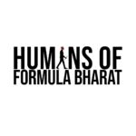 Humans of Formula Bharat